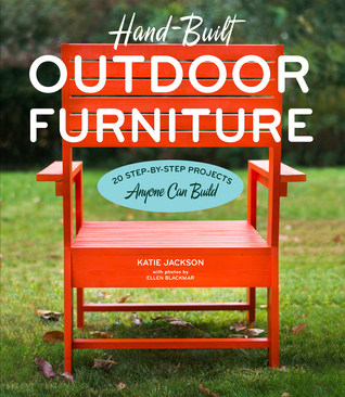 Learn How You Can Do Hand-Built Outdoor Furniture